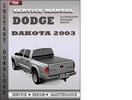 Thumbnail Dodge Dakota 2003 Service Repair Manual Download