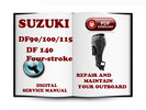 Thumbnail Suzuki Outboard DF90 DF100 DF115 DF140 Four Stroke Service Repair Manual Download