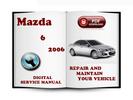 Thumbnail Mazda 6 2006 Service Repair Manual