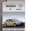 Thumbnail Mazda 6 2005 Service Repair Manual