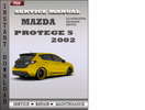 Mazda Protege 5 2002 Service Repair Manual