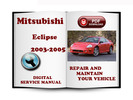 Thumbnail Mitsubishi Eclipse 2003-2005 Service Repair Manual