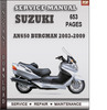 Thumbnail Suzuki AN650 Burgman 2003-2009 Factory Service Repair Manual