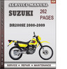 Thumbnail Suzuki DR200SE 2000-2009 Factory Service Repair Manual Download