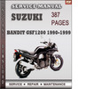 Thumbnail Suzuki Bandit GSF1200 1990-1999 Factory Service Repair Manual Download