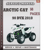Thumbnail Arctic Cat 90 DVX 2010 Factory Service Repair Manual Download