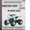 Thumbnail Arctic Cat 90 DVX 2008 Factory Service Repair Manual Download