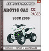 Thumbnail Arctic Cat 90cc 2006 Factory Service Repair Manual Download