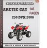 Thumbnail Arctic Cat 250 DVX 2006 Factory Service Repair Manual Download