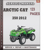 Thumbnail Arctic Cat 350 2012 Factory Service Repair Manual Download