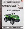 Thumbnail Arctic Cat 366 2008 Factory Service Repair Manual Download