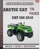Thumbnail Arctic Cat 366 2010 Factory Service Repair Manual Download