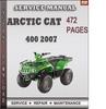 Thumbnail Arctic Cat 400 2007 Factory Service Repair Manual Download