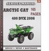 Thumbnail Arctic Cat 400 DVX 2006 Factory Service Repair Manual Download