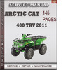 Thumbnail Arctic Cat 400 TRV 2011 Factory Service Repair Manual Download