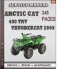Thumbnail Arctic Cat 400 TRV Thundercat 2009 Factory Service Repair Manual Download