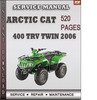 Thumbnail Arctic Cat 400 TRV Twin 2006 Factory Service Repair Manual Download