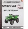 Thumbnail Arctic Cat 400 Twin 2006 Factory Service Repair Manual Download