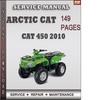 Thumbnail Arctic Cat 450 2010 Factory Service Repair Manual Download