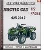 Thumbnail Arctic Cat 425 2012 Factory Service Repair Manual Download