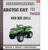 Thumbnail Arctic Cat 450 XC 2011 Factory Service Repair Manual Download