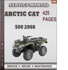 Thumbnail Arctic Cat 500 2008 Factory Service Repair Manual Download