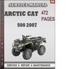 Thumbnail Arctic Cat 500 2007 Factory Service Repair Manual Download