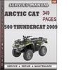 Thumbnail Arctic Cat 500 Thundercat 2009 Factory Service Repair Manual Download