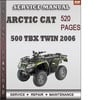 Thumbnail Arctic Cat 500 TBX Twin 2006 Factory Service Repair Manual Download