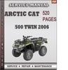 Thumbnail Arctic Cat 500 Twin 2006 Factory Service Repair Manual Download