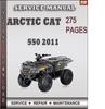 Thumbnail Arctic Cat 550 2011 Factory Service Repair Manual Download