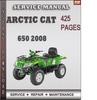 Thumbnail Arctic Cat 650 2008 Factory Service Repair Manual Download