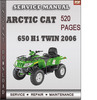 Thumbnail Arctic Cat 650 H1 Twin 2006 Factory Service Repair Manual Download
