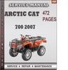 Thumbnail Arctic Cat 700 2007 Factory Service Repair Manual Download