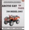 Thumbnail Arctic Cat 700 Diesel 2007 Factory Service Repair Manual Download