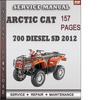 Thumbnail Arctic Cat 700 Diesel SD 2012 Factory Service Repair Manual Download