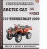 Thumbnail Arctic Cat 700 Thundercat 2009 Factory Service Repair Manual Download