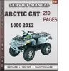 Thumbnail Arctic Cat 1000 2012 Factory Service Repair Manual Download