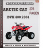 Thumbnail Arctic Cat DVX 400 2004 Factory Service Repair Manual Download