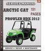 Thumbnail Arctic Cat Prowler HDX 2012 Factory Service Repair Manual Download