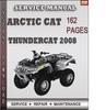 Thumbnail Arctic Cat Thundercat 2008 Factory Service Repair Manual Download