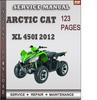 Thumbnail Arctic Cat XL 450i 2012 Factory Service Repair Manual Download