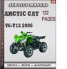Thumbnail Arctic Cat Y6-Y12 2006 Factory Service Repair Manual Download
