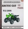 Thumbnail Arctic Cat Y12 2006 Factory Service Repair Manual Download