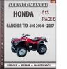 Thumbnail Honda Rancher TRX 400 2004 - 2007 Factory Service Repair Manual Download