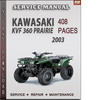 Thumbnail Kawasaki KVF 360 Prairie 2003 Factory Service Repair Manual Download