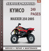 Thumbnail Kymco MAXXER 250 2005 Factory Service Repair Manual Download