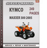 Thumbnail Kymco MAXXER 300 2005 Factory Service Repair Manual Download