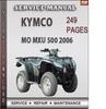 Thumbnail Kymco MO MXU 500 2006 Factory Service Repair Manual Download
