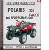 Thumbnail Polaris 400 Sportsman 2005 Factory Service Repair Manual Download